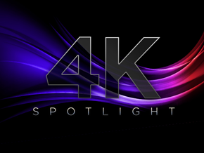 4K Ultra HD Spotlight