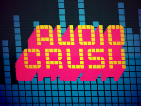 Audio Crush