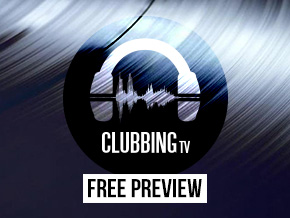 Clubbing TV Free Preview