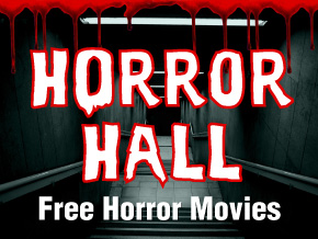 Horror Hall - Free Movies