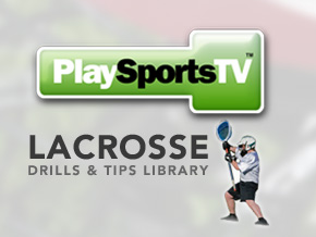 Lacrosse Drills & Tips Library