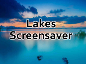 Lakes screensaver