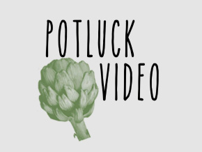 Potluck Video