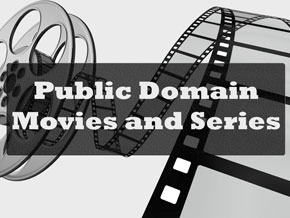 Public Domain Movies & Series