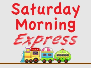 The Saturday Morning Express