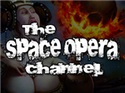 The Space Opera Channel
