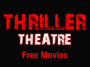 Thriller Theatre - Free Movies