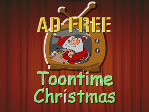 Toontime Christmas - Ad Free