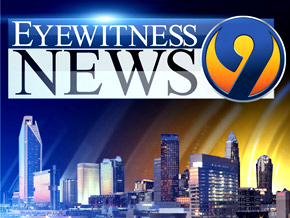 WSOC-TV Chan 9 Eyewitness News